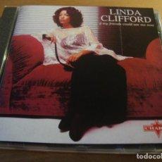 CDs de Música: RAR CD. LINDA CLIFFORD. IF MY FRIENDS COULD SEE ME NOW. 7 TRACKS. Lote 128680163