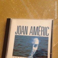 CDs de Música: JOAN AMÈRIC. TORNAR A L'AIGUA (CD). Lote 128705887