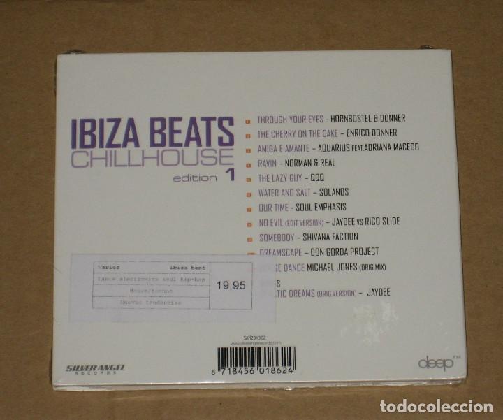 CDs de Música: (SIN ABRIR) IBIZA BEATS - CHILLHOUSE EDITION 1 __ (slim digipack) - Foto 2 - 128779335