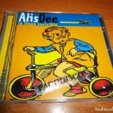 CDs de Música: ALIS DEE LA LINEA INVISIBLE CD ALBUM DEL AÑO 1999 CONTIENE 12 TEMAS ROSENDO MERCEDES FERRER RARO. Lote 129020603