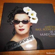 CDs de Música: MARTIRIO & RAUL RODRIGUEZ DE UN MUNDO RARO CANTES POR CHAVELA CD ALBUM DIGIPACK 2013 10 TEMAS. Lote 129246399