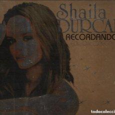 CDs de Música: SHAILA DURCAL - RECORDANDO / EDICIÓN ESPECIAL CD + DVD DE 2007 RF-1034. Lote 129487727