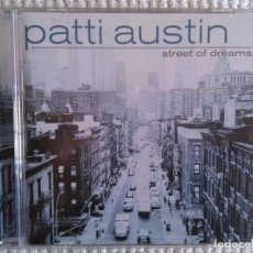 CDs de Música: PATTI AUSTIN - '' STREET OF DREAMS '' CD 1999 BRASIL. Lote 130029051