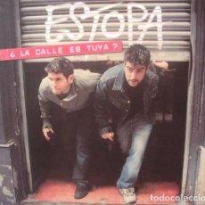 CDs de Música: ESTOPA - ¿LA CALLE ES TUYA? (ESPAÑA, 2004). Lote 130265370
