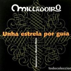 CDs de Música: MILLADOIRO. UNHA ESTRELA POR GUIA. FOLK. GALICIA. CD. NUEVO Y PRECINTADO.. Lote 288381718