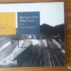 CDs de Música: MEMPHIS SLIM WILLIE DIXON AUX TROIS MAILLETZ GITANES JAZZ IN PARIS 1 CD. Lote 130588246