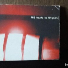 CDs de Música: 16B - HOW TO LIVE 100 YEARS DIGIPACK UK . Lote 130782524