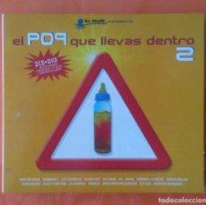 CDs de Música: EL POP QUE LLEVAS DENTRO 2CDS+DVD ZERO RECORDS 2004 SECRETOS,NACHA POP,MAMÁ,BURNING,ALARMA.... Lote 130839152