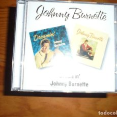 CDs de Música: JOHNNY BURNETTE. DREAMIN´. BGO, RECORDS. CD. 1993. IMPECABLE. Lote 130959348