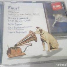 CDs de Música: CD - FAURÉ - REQUIEM ,CATIQUE DE JEAN RACINE .BALLADE .NORMA BRURROWES,BRIAN RAYNER - LOUIS FRÉMAUX . Lote 130975248