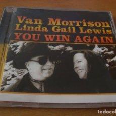 CDs de Música: RAR CD. VAN MORRISON & LINDA GAIL LEWIS. YOU WIN AGAIN. Lote 130982568