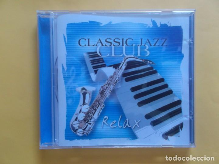 CLASSIC JAZZ CLUB RELAX CD MUSICA (Música - CD's Jazz, Blues, Soul y Gospel)