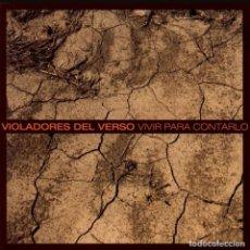 CDs de Música: VIOLADORES DEL VERSO: VIVIR PARA CONTARLO CD. Lote 295385218