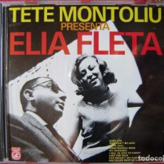CDs de Música: TETE MONTOLIU PRESENTA ELIA FLETA....DIFICIL. Lote 131097292