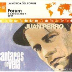 CDs de Música: JUAN PERRO : CANTARES DE VELA ( LA MUSICA DEL FORUM ) . Lote 131297591