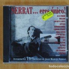 CDs de Música: JOAN MANUEL SERRAT - SERRAT... ERES UNICO! - CD. Lote 131479619