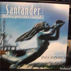 CDs de Música: SANTANDER MÚSICA PARA UNA CIUDAD - INÉS FONSECA - MÚSICA DE CANTABRIA CD LIBRO . Lote 131655646