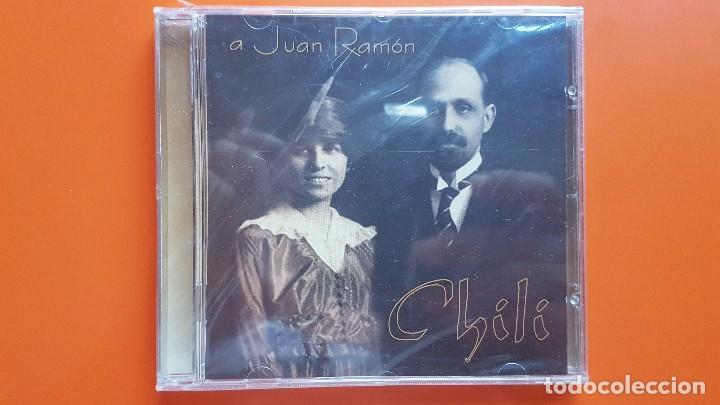 CD DE CHILI. A JUAN RAMÓN JIMÉNEZ (Música - CD's Flamenco, Canción española y Cuplé)