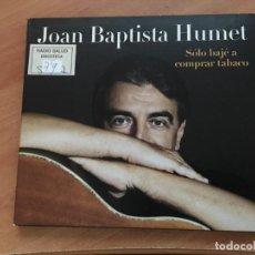 CDs de Música: JOAN BAPTISTA HUMET (SOLO BAJE A COMPRAR TABACO) CD 12 CANCIONES (CDI17). Lote 131948778