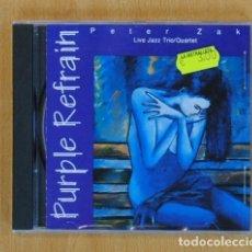 CDs de Música: PETER ZAK - PURPLE REFRAIN (LIVE JAZZ TRIO-QUARTET) - CD. Lote 132059975