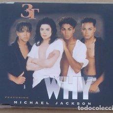 CDs de Música: 3T - WHY - FEATURING MICHAEL JACKSON (CD SINGLE ) 1996 - 4 TEMAS. Lote 132118646