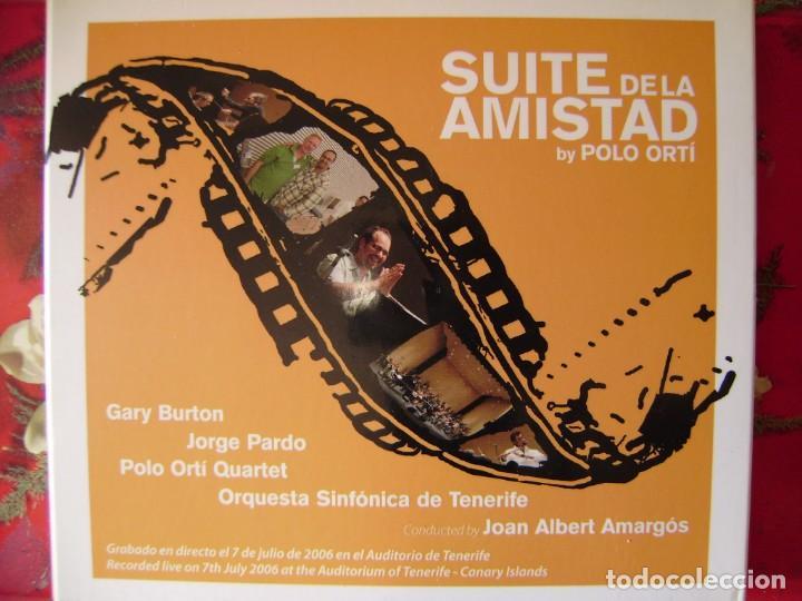 POLO ORTI.SUITE DE LA AMISTAD.JAZZ/CLASICA FUSION CON GARY BURTON Y JORGE PARDO.2 CD´S + DVD.DIFICIL (Música - CD's Jazz, Blues, Soul y Gospel)