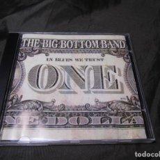 CDs de Música: THE BIG BOTTOM BAND TITULADO IN BLUE WE TRUST 1999 SIN MARCAS. Lote 132284010