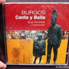 CDs de Música: CD. BURGOS CANTA Y BAILA. SUS HIMNOS Y TRADICIONES. TEATRO PRINCIPAL DE BURGOS. AÑO: 2007. NUEVO.. Lote 132467346