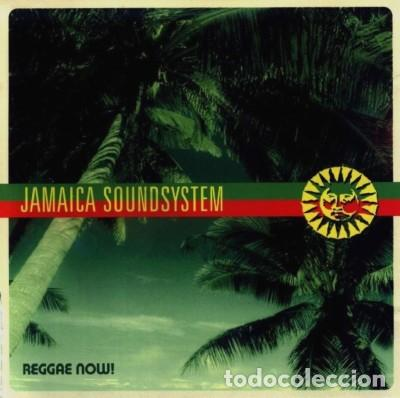 JAMAICA SOUNDSYSTEM – REGGAE NOW! (GERMANY, 2001) (Música - CD's Reggae)