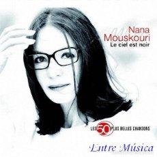 CDs de Música: NANA MOUSKOURI LE CIEL EST NOIR LES 50 PLUS BELLES CHANSONS (3 CDS). Lote 132613386