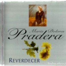 CDs de Música: CD MARIA DOLORES PRADERA : REVERDECER . Lote 132676810