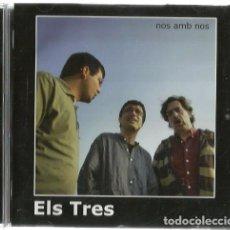 CDs de Música: CD ELS TRES : NOS AMB NOS ( CANÇONS CATALANES DE TAVERNA + CANÇONS TRADICIONALS A CADAQUES ) . Lote 132679030