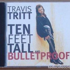 CDs de Música: TRAVIS TRITT - TEN FEET TALL AND BULLETPROOF (CD) 1994 -10 TEMAS. Lote 132712326