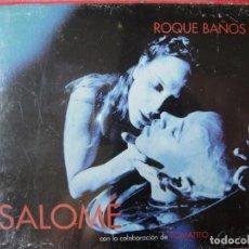 CDs de Música: SALOME.BSO.ROQUE BAÑOS...MUY RARA..PRECINTADA. Lote 132826094
