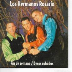 CDs de Música: CD. LOS HERMANOS ROSARIO - FIN DE SEMANA / BESOS ROBADOS - EJEMPLAR PROMOCIONAL . Lote 132898578