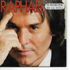 CDs de Música: CD. RAPHAEL - SE MUERE POR MI LA NIÑA - . Lote 132909842