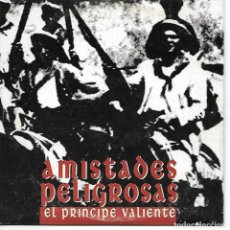 CDs de Música: CD. AMISTADES PELIGROSAS - EL PRINCIPE VALIENTE - EJEMPLAR PROMOCIONAL. Lote 132911358