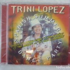 CDs de Música: TRINI LOPEZ - SPANISH SUMMER DANCE PARTY - CD NUEVO PRECINTADO - 2000. Lote 158543653