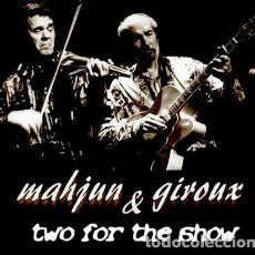 CDs de Música: MAHJUN & GIROUX - TWO FOR THE SHOW - DIGIPAK - CD. Lote 133111838