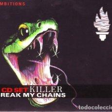 CDs de Música: KILLER - BREAK MY CHAINS - 2XCD - DIGIPAK - WITH BOOKLET - CD. Lote 133114163