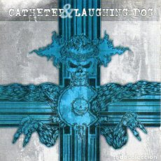 CDs de Música: CATHETER / LAUGHING DOG - CATHETER / LAUGHING DOG - CD. Lote 133118329
