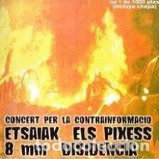 CDs de Música: ETSAIAK / ELS PIXESS / DISIDENCIA / 8MM - CONCERT PER LA CONTRAINFORMACIO - CD. Lote 133136645