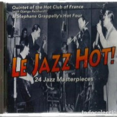 CDs de Música: CD LE JAZZ HOT ! ( QUINTET OF THE HOT CLUB OF FRANCE & STEPHANE GRAPPELLY HOT FOUR ) . Lote 133163758