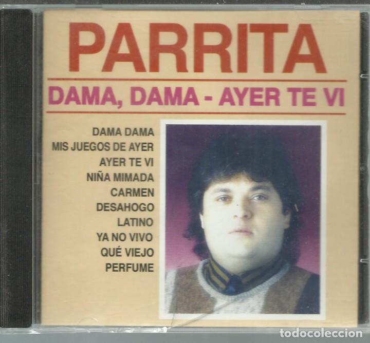 PARRITA - DAMA, DAMA - AYER TE VI - CD DIVUCSA 2006 (Música - CD's Flamenco, Canción española y Cuplé)