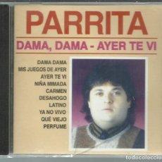 CDs de Música: PARRITA - DAMA, DAMA - AYER TE VI - CD DIVUCSA 2006. Lote 133281910