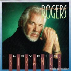 CDs de Música: KENNY ROGERS – LOVE IS STRANGE (EU, 1990). Lote 133358034