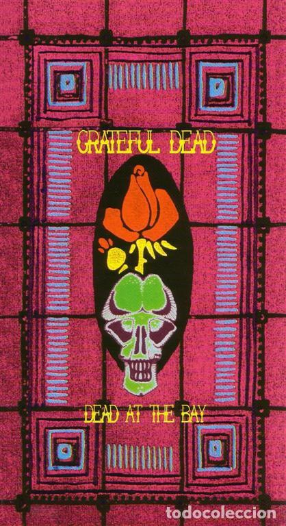 GRATEFUL DEAD / DEAD AT THE BAY /4CD LONG BOX + POSTER - KISS THE STONE ?– KTSBX 006 (Música - CD's Rock)