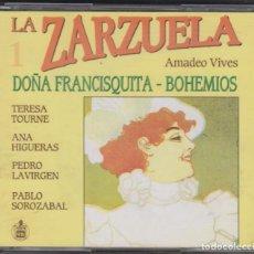 CDs de Música: DOÑA FRANCISQUITA BOHEMIOS DOBLE CD LA ZARZUELA 1 1991 HISPAVOX AMADEO VIVES. Lote 133574306