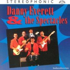 CDs de Música: DANNY EVERETT & THE SPECTACLES - DANNY EVERETT & THE SPECTACLES. Lote 133582478