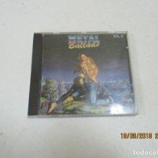 CDs de Música: CD METAL BALLADS VOL 2 . Lote 133722434